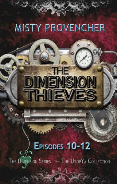 The Dimension Thieves, Episodes 10-12