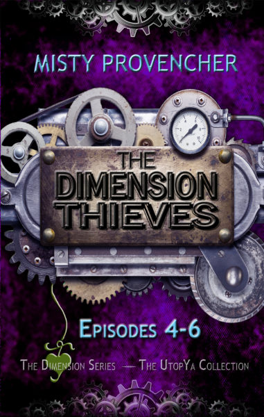 The Dimension Thieves, Episodes 4-6