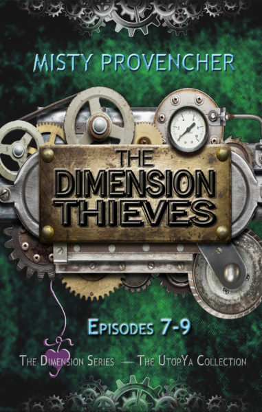The Dimension Thieves, Episodes 7-9
